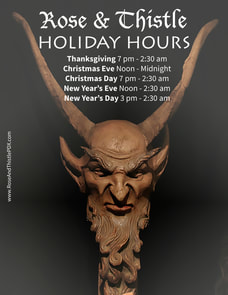 Rose and Thistle 2016 Holiday Hours